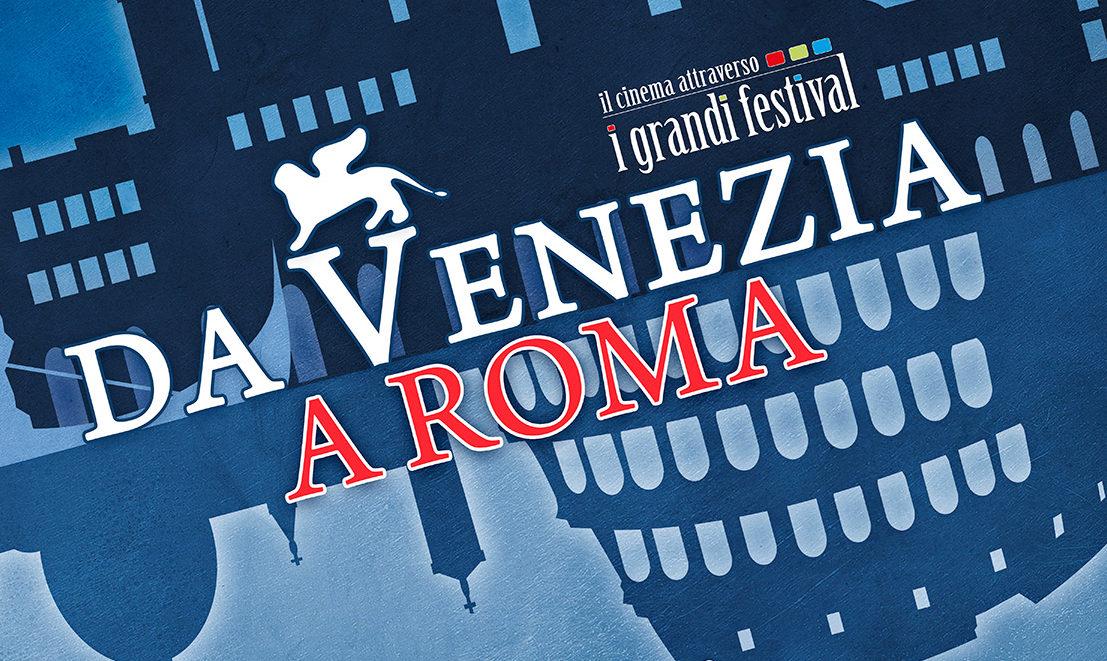 Da Venezia a Roma
