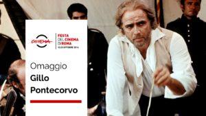 Omaggio a Gillo Pontecorvo - Casa del Cinema