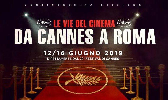Da Cannes a Roma 2019